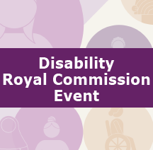 Disability royal commission event